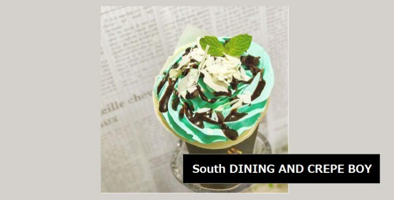 チョコミントクレープが食べられるお店 South DINING AND CREPE BOY 新潟市南区